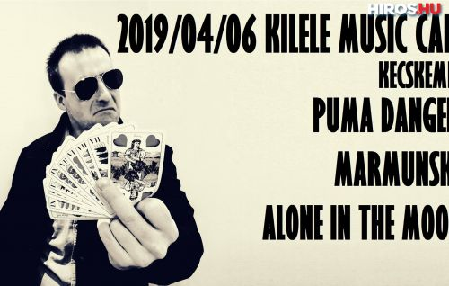 Puma Danger / Marmunsk / Alone In The Moon kép